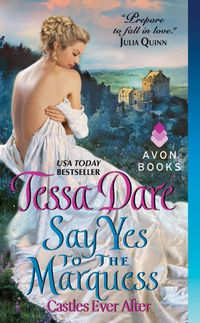Libro SAY YES TO THE MARQUESS (CASTLES EVER AFTER #2)