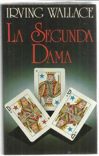 Libro LA SEGUNDA DAMA