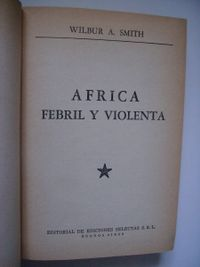 Libro ÁFRICA FEBRIL Y VIOLENTA