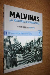 Libro EL FRACASO DE ALEXANDER HAIG (MALVINAS LA HISTORIA DOCUMENTADA #8)