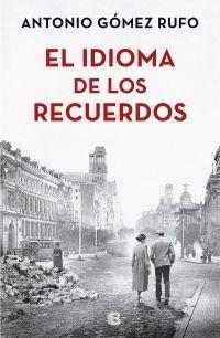 Libro EL IDIOMA DE LOS RECUERDOS