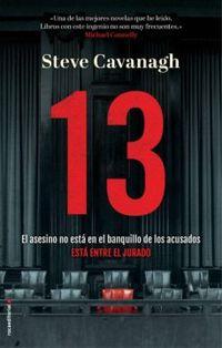 Libro 13. EL ASESINO NO ESTÁ EN EL BANQUILLO DE LOS ACUSADOS, ESTÁ ENTRE EL JURADO