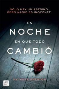 Libro LA NOCHE EN QUE TODO CAMBIÓ (EDICIÓN MEXICANA)