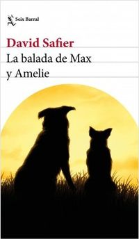 Libro LA BALADA DE MAX Y AMELIE (EDICIÓN MEXICANA)