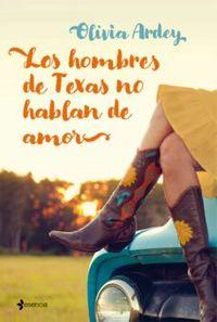 Libro LOS HOMBRES DE TEXAS NO HABLAN DE AMOR