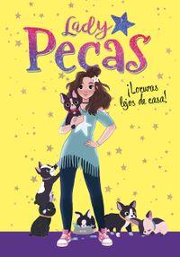 Libro ¡LOCURAS LEJOS DE CASA! (SERIE LADY PECAS 1)