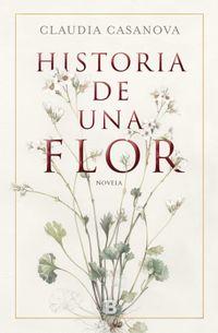 Libro HISTORIA DE UNA FLOR