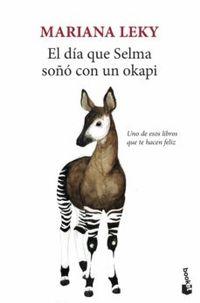 Libro EL DÍA QUE SELMA SOÑÓ CON UN OKAPI