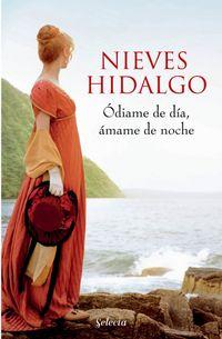 Libro ÓDIAME DE DÍA, ÁMAME DE NOCHE (UN ROMANCE EN LONDRES 2)