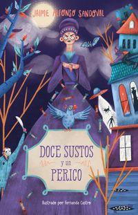 Libro DOCE SUSTOS Y UN PERICO