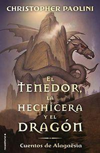 Libro EL TENEDOR, LA HECHICERA Y EL DRAGÓN