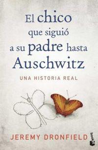 Libro EL CHICO QUE SIGUIÓ A SU PADRE HASTA AUSCHWITZ