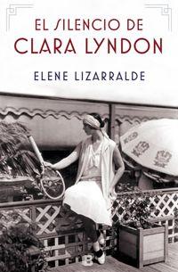 Libro EL SILENCIO DE CLARA LYNDON