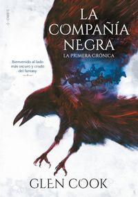 Libro LA COMPAÑÍA NEGRA. LA PRIMERA CRÓNICA