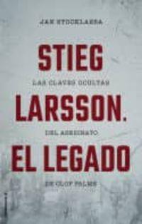 Libro STIEG LARSSON. EL LEGADO
