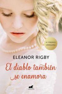 Libro EL DIABLO TAMBIÉN SE ENAMORA (PREMIO VERGARA - EL RINCÓN DE LA NOVELA ROMÁNTICA 2018)