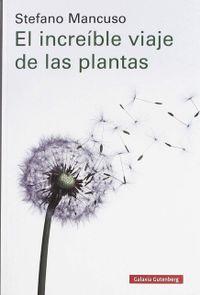 Libro EL INCREÍBLE VIAJE DE LAS PLANTAS