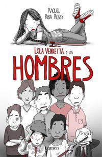 Libro LOLA VENDETTA Y LOS HOMBRES