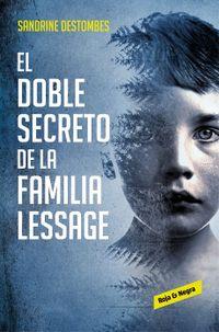 Libro EL DOBLE SECRETO DE LA FAMILIA LESSAGE