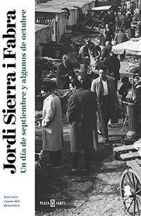 Libro UN DÍA DE SEPTIEMBRE Y ALGUNOS DE OCTUBRE (INSPECTOR MASCARELL 10)