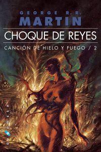 Libro JUEGO DE TRONOS CHOQUE DE REYES Nº 01/03