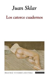 Libro LOS CATORCE CUADERNOS