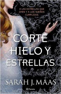 Libro UNA CORTE DE HIELO Y ESTRELLAS