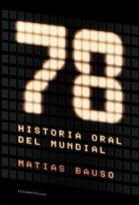 Libro 78: HISTORIA ORAL DEL MUNDIAL