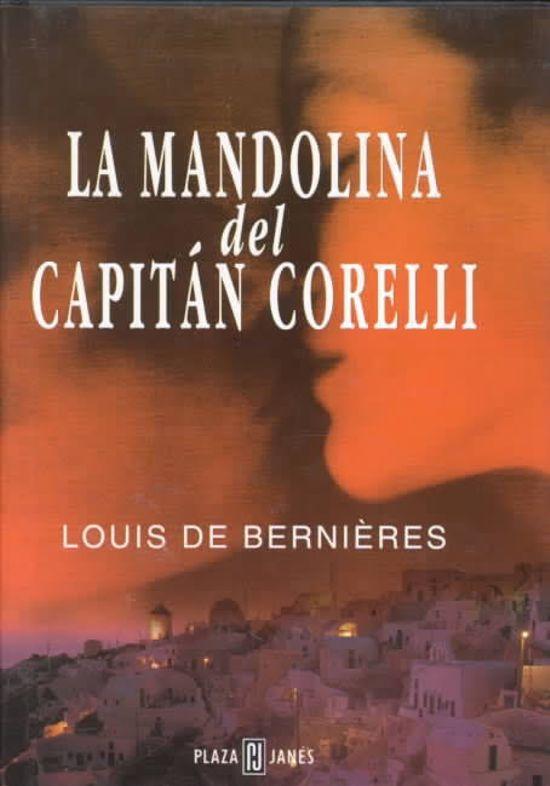 La Mandolina Del Capitan Corelli Louis De Bernieres
