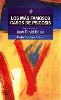 Libro LOS MÁS FAMOSOS CASOS DE PSICOSIS