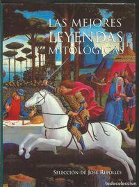 Libro LAS MEJORES LEYENDAS MITOLÓGICAS
