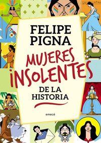 Libro MUJERES INSOLENTES DE LA HISTORIA