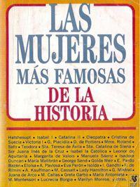 Libro LAS MUJERES MÁS FAMOSAS DE LA HISTORIA