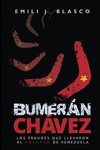 Libro BUMERÁN CHÁVEZ