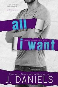 Libro ALL I WANT (ALABAMA SUMMER #2)