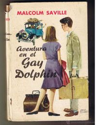 Libro AVENTURA EN EL GAY DOLPHIN (EL CLUB DEL PINO SOLITARIO #3)