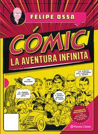 Libro COMIC, LA AVENTURA INFINITA
