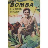 Libro BOMBA Y LA MONTAÑA MOVEDIZA