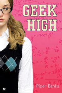 Libro GEEK HIGH (GEEK HIGH #1)
