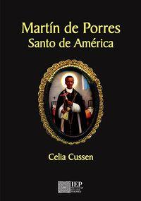 Libro MARTÍN DE PORRES SANTO DE AMÉRICA
