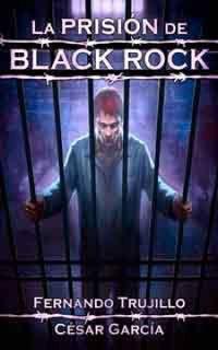 Libro LA PRISIÓN DE BLACK ROCK #3