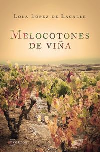Libro MELOCOTONES DE VIÑA
