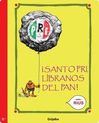 Libro ¡SANTO PRI, LÍBRANOS DEL PAN!