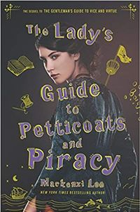 Libro THE LADY'S GUIDE TO PETTICOATS AND PIRACY