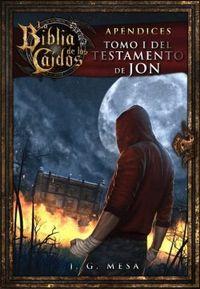 Libro LA BIBLIA DE LOS CAIDOS: TOMO #2 DEL TESTAMENTO DE JON