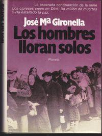 Libro LOS HOMBRES LLORAN SOLOS