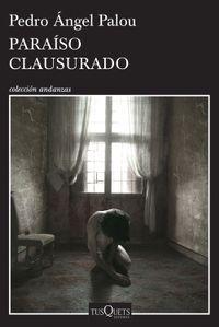Libro PARAÍSO CLAUSURADO