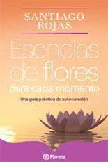 Libro ESENCIAS DE FLORES PARA CADA MOMENTO