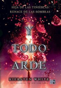 Libro Y TODO ARDE
