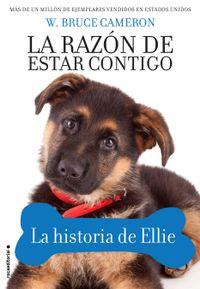 Libro LA RAZÓN DE ESTAR CONTIGO. LA HISTORIA DE ELLIE